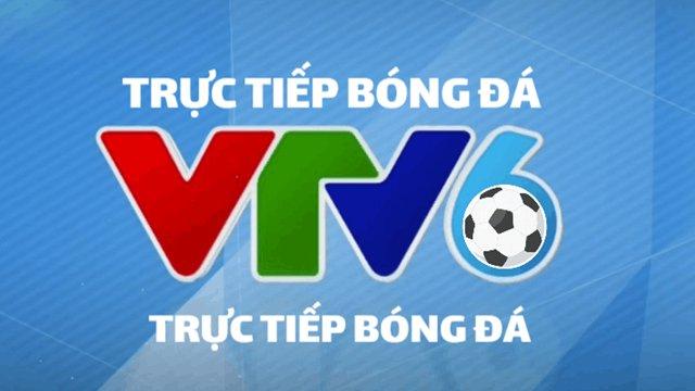 Xem trực tiếp bóng đá VTV 6 Go ngay tại SmsBongDa.com