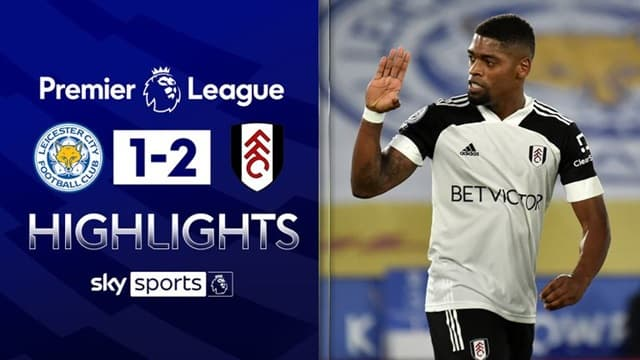 Video Highlight Leicester City - Fulham