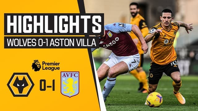 Video Highlight Wolves - Aston Villa