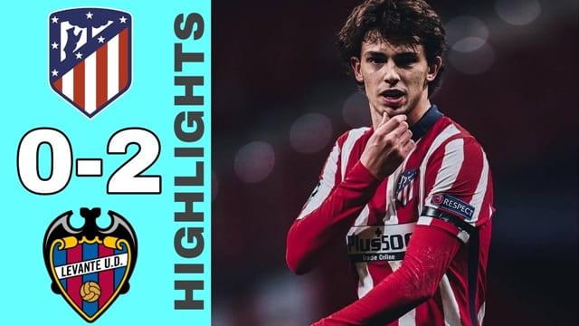 Video Highlight Atletico Madrid - Levante