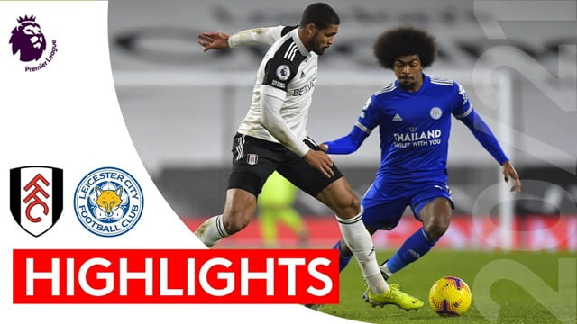 Video Highlight Fulham - Leicester