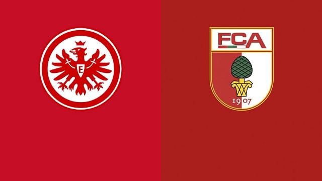 Frankfurt vs Augsburg, 01h30 - 21/04/2021 - Bundesliga vòng 30