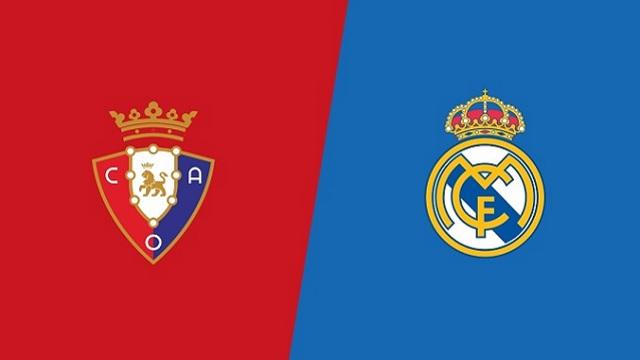 Real Madrid vs Osasuna, 02h00 - 02/05/2021 - La Liga vòng 34