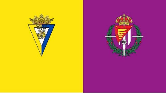 Valladolid vs Cadiz, 21h15 - 24/04/2021 - La Liga vòng 32