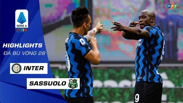 Video Highlight Inter Milan - Sassuolo