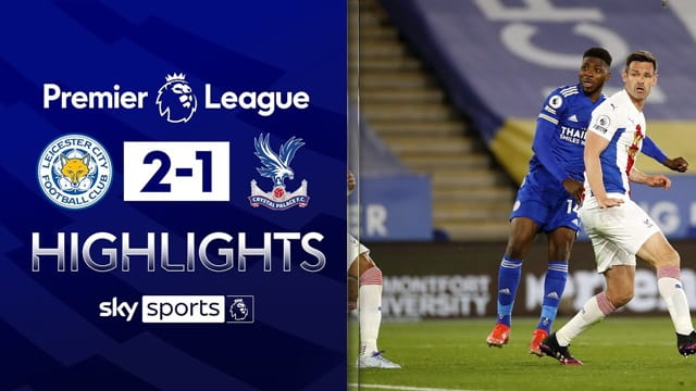 Video Highlight Leicester - Crystal Palace