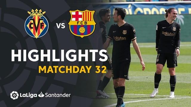 Video Highlight Villarreal - Barcelona