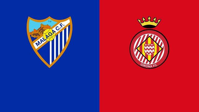 Malaga vs Girona, 00h00 - 21/05/2021 - Hạng 2 Tây Ban Nha