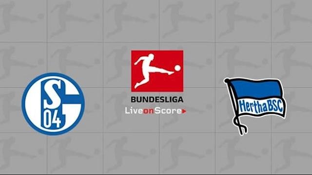 Schalke vs Hertha Berlin, 23h00 - 12/05/2021 - Bundesliga vòng 30