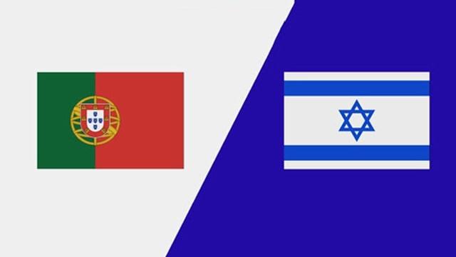 Bồ Đào Nha vs Israel, 01h45 - 10/06/2021 - Giao hữu quốc tế