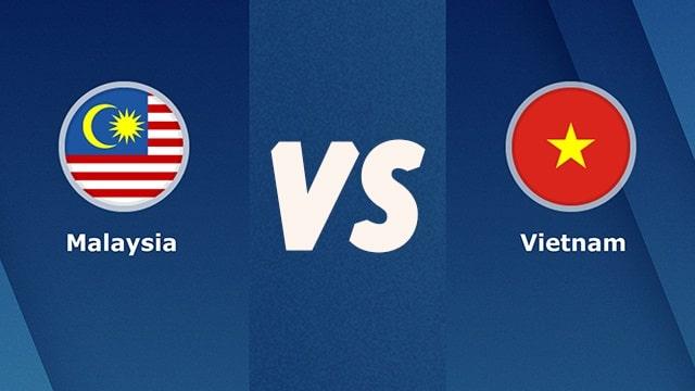 Malaysia vs Việt Nam, 23h45 - 11/06/2021 - Vòng loại Wolrd cup khu vực châu Á
