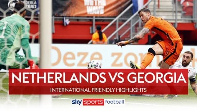 Video Highlight Hà Lan - Georgia
