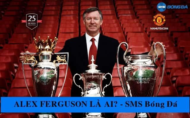 Alex Ferguson nắm giữ nhiều chiến thắng quan trọng của Quỷ Đỏ