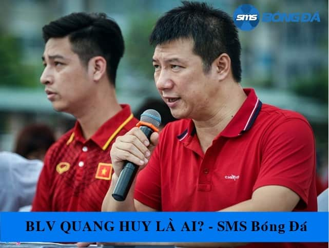 Quang Huy là bình luận viên bóng đá nổi tiếng nhất Việt Nam