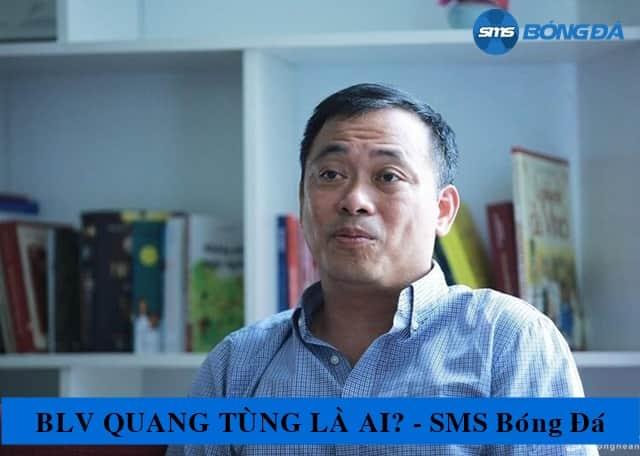 Thông tin về BLV Quang Tùng