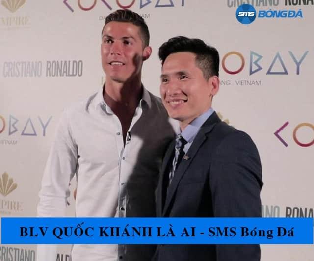 BLV Quốc Khánh và Ronaldo