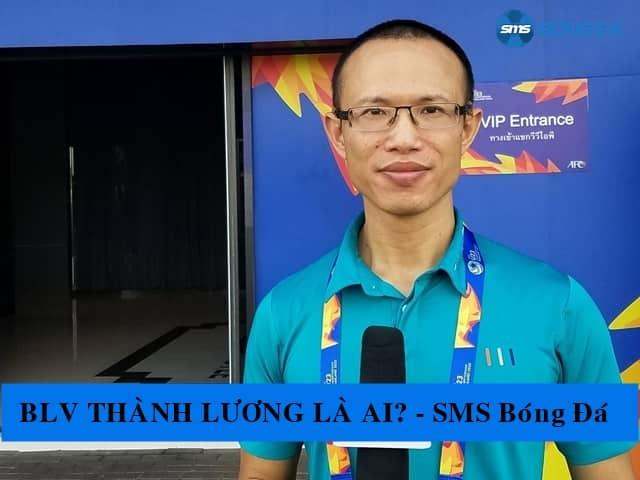 Tiểu sử, sự nghiệp của BLV Thành Lương