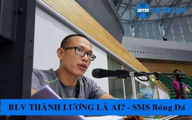 Con đường sự nghiệp của BLV Thành Lương