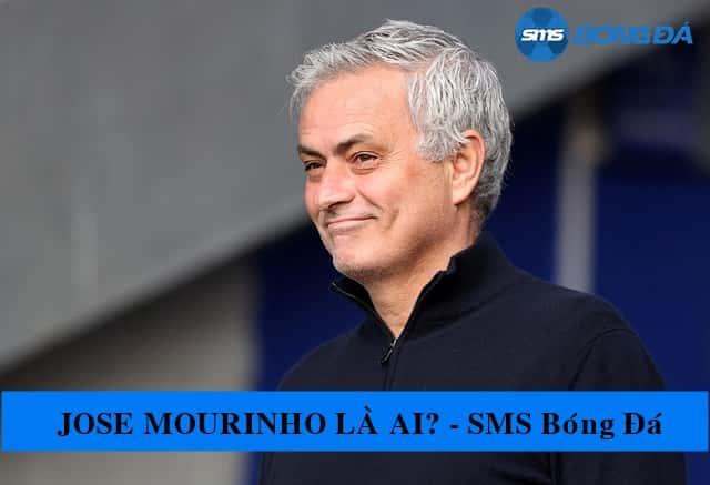 Thông tin và tiểu sử của José Mourinho