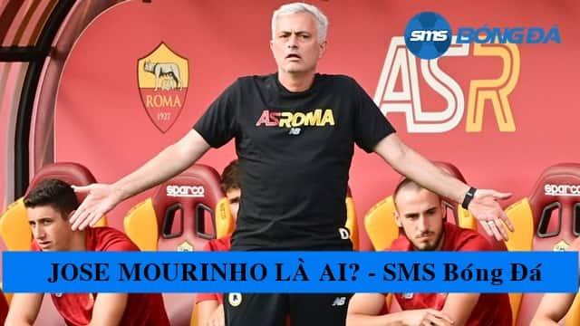 José Mourinho đang là HLV của AS Roma