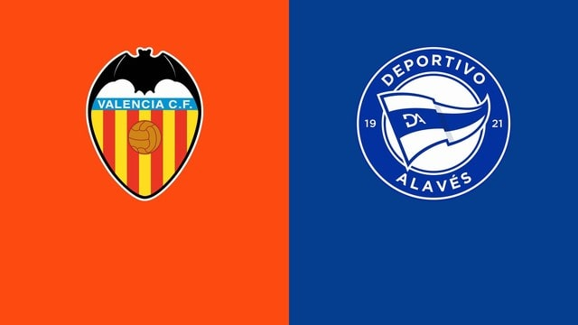 Valencia vs Alaves, 03h15 - 28/08/2021 - La Liga vòng 3
