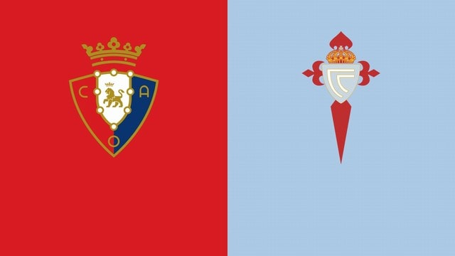 Osasuna vs Celta Vigo, 03h00 - 24/08/2021 - La Liga vòng 2
