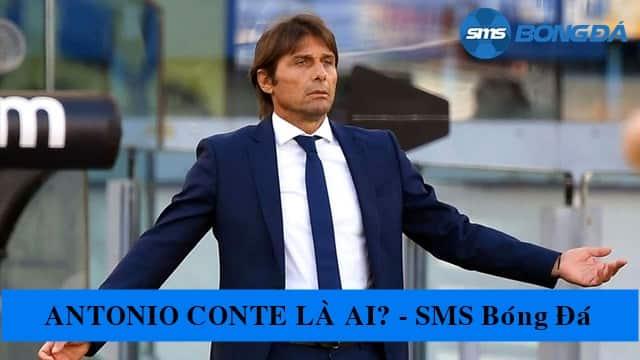 Huấn luyện viên Antonio Conte là ai?
