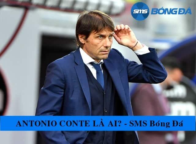 Huấn luyện viên Antonio Conte được gọi là gã điên