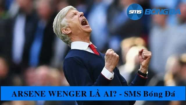 Con dường cầu thủ của ông không nổi bật Arsène Wenger