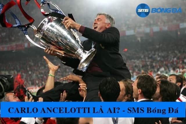 Carlo Ancelotti 3 lần vô địch cúp C1