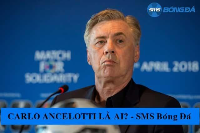 Carlo Ancelotti- Thông tin và sự nghiệp HLV