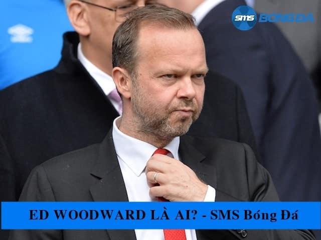 Ed Woodward nắm quyền hành như thế nào tại MU?