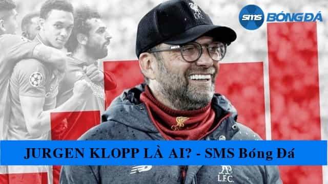 Jurgen Klopp là ai?
