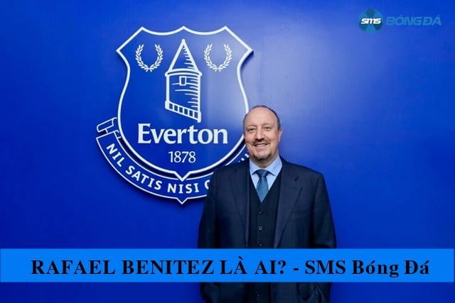 Rafael Benítez trong ngày ra mắt Everton
