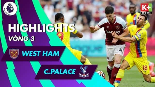 Video Highlight West Ham - Crystal Palace