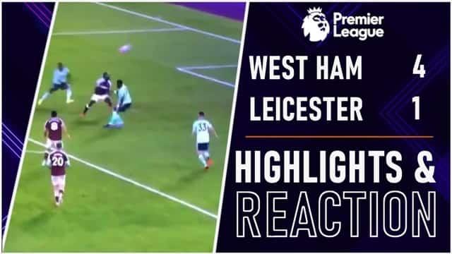 Video Highlight West Ham - Leicester