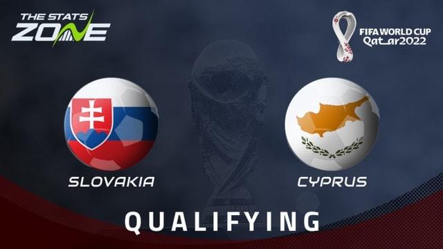 Slovakia vs Cyprus, 01h45 - 08/09/2021 - Vòng Loại WC Khu Vực Châu Âu