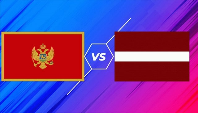 Montenegro vs Latvia, 01h45 - 08/09/2021 - Vòng Loại WC Khu Vực Châu Âu