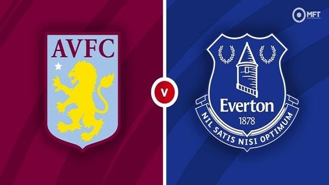 Aston Villa vs Everton, 23h30 - 18/09/2021 - NHA vòng 5