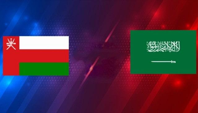 Oman vs Saudi Arabia, 23h00 - 07/09/2021 - Vòng loại Wolrd cup khu vực châu Á