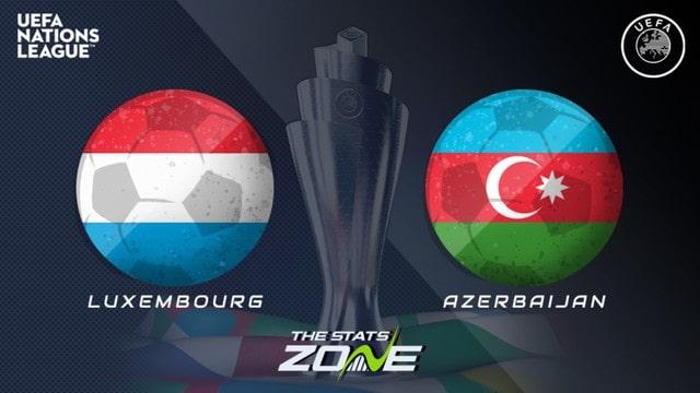 Luxembourg vs Azerbaijan, 01h45 - 02/09/2021 - Vòng Loại WC Khu Vực Châu Âu