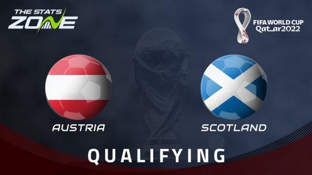 Áo vs Scotland, 01h45 - 08/09/2021 - Vòng Loại WC Khu Vực Châu Âu