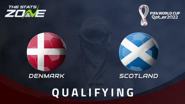Đan Mạch vs Scotland, 01h45 - 02/09/2021 - Vòng Loại WC Khu Vực Châu Âu