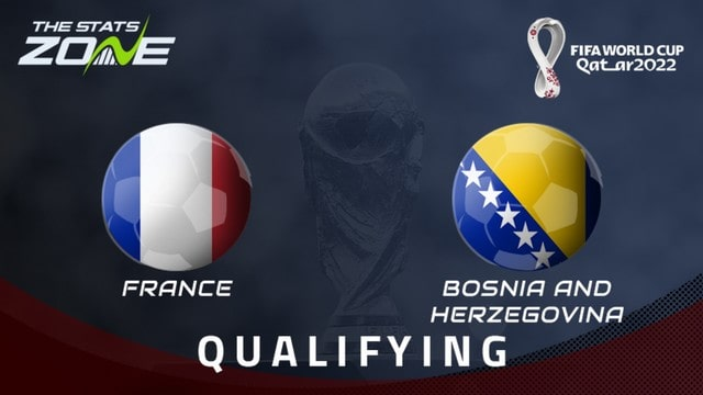 Pháp vs Bosnia, 01h45 - 02/09/2021 - Vòng Loại WC Khu Vực Châu Âu