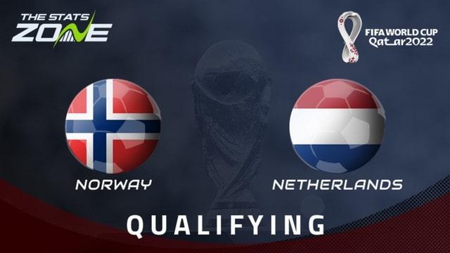 Na Uy vs Hà Lan, 01h45 - 02/09/2021 - Vòng Loại WC Khu Vực Châu Âu