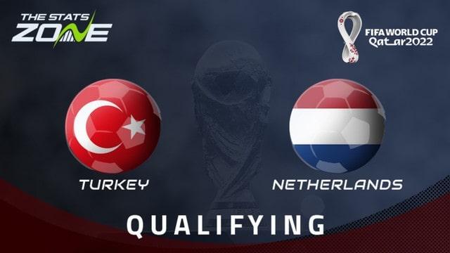 Hà Lan vs Thổ Nhĩ Kỳ, 01h45 - 08/09/2021 - Vòng Loại WC Khu Vực Châu Âu
