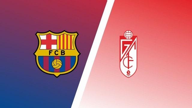 Barcelona vs Granada, 02h00 - 21/09/2021 - La Liga