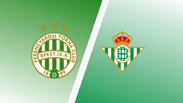 Ferencvaros vs Betis, 02h00 – 1/10/2021 – Europa League