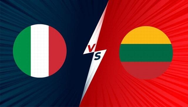 Ý vs Lithuania, 01h45 - 09/09/2021 - Vòng Loại WC Khu Vực Châu Âu
