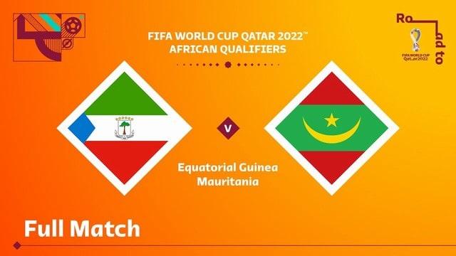 Equatorial Guinea vs Mauritania, 23h00 - 06/09/2021 - Vòng Loại WC Khu Vực Châu Phi